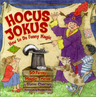 HOCUS JOKUS--HOW TO DO FUNNY MAGIC