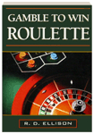 GAMBLE TO WIN: ROULETTE