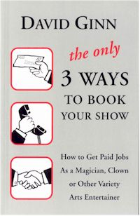 ONLY 3 WAYS TO BOOK YOUR SHOW