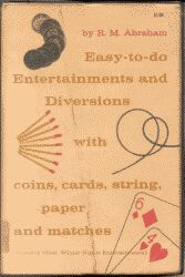 EASY-TO-DO ENTERTAINMENTS AND DIVERSIONS WITH COIN