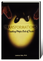 TRANSFORMATIONS--CREATING MAGIC OUT OF TRICKS