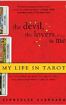 DEVIL, THE LOVERS, & ME: MY LIFE IN TAROT