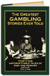 GREATEST GAMBLING STORIES EVER TOLD