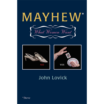 MAYHEW--WHAT WOMEN WANT