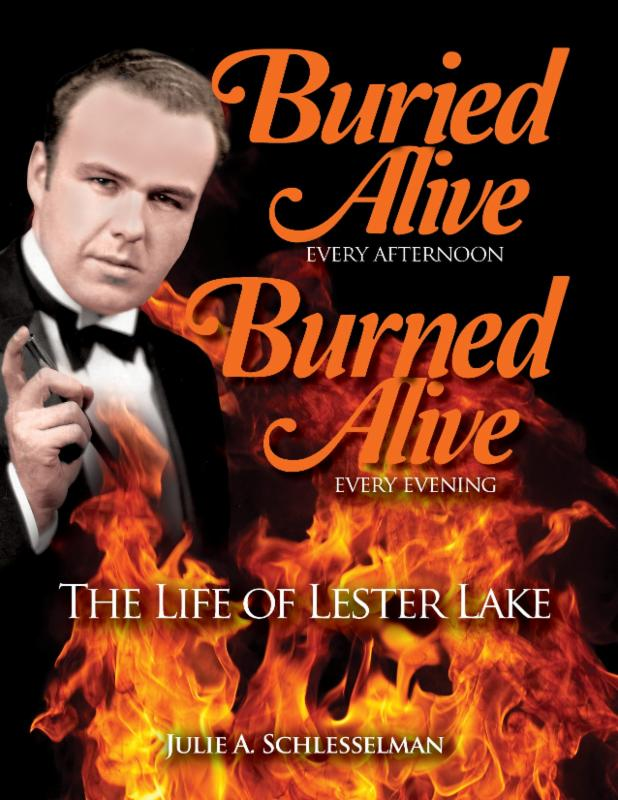 BURIED ALIVE--THE LIFE OF LESTER LAKE