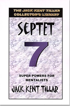 SEPTET 7--SUPER POWERS FOR MENTALISTS