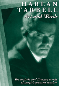 HARLAN TARBELL: ART AND WORDS