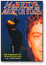 MAGIC ON STAGE VOL. 1--THE COMMANDO ACT
