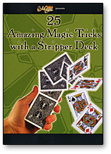 25 AMAZING MAGIC TRICKS WITH A STRIPPER DECK