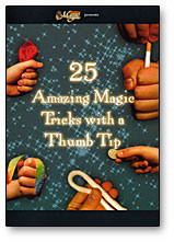 25 AMAZING MAGIC TRICKS WITH A THUMB TIP