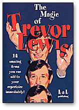 MAGIC OF TREVOR LEWIS