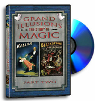 GRAND ILLUSIONS: THE STORY OF MAGIC, PART 2
