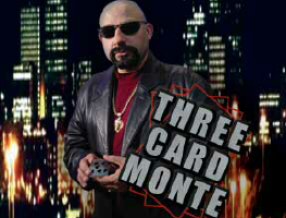 STREET MONTE: THREE CARD MONTE