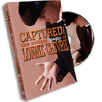 CAPTURED! THE OUTLAW MAGIC OF LONNIE CHEVRIE