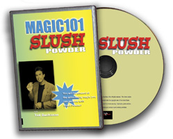 MAGIC 101--SLUSH POWDER