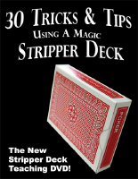 30 TRICKS & TIPS USING A MAGIC STRIPPER DECK