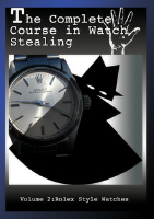 COMPLETE COURSE IN WATCH STEALING VOL. 3: EXPANDIN