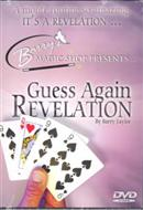 GUESS AGAIN REVELATION