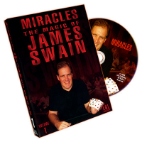 MIRACLES--THE MAGIC OF JAMES SWAIN VOL. 1