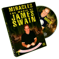 MIRACLES--THE MAGIC OF JAMES SWAIN VOL. 2