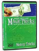 AMAZING EASY TO LEARN MAGIC TRICKS--MONEY TRICKS