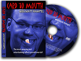 CARD TO MOUTH