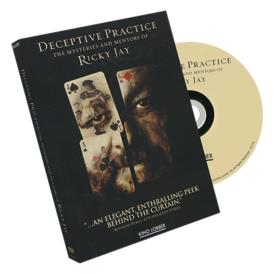 DECEPTIVE PRACTICE--THE MYSTERIES AND MENTORS OF RICKY JAY