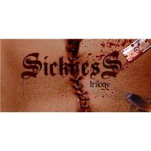 SICKNESS TRILOGY