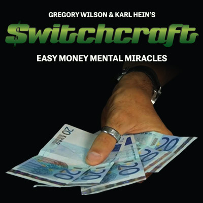 SWITCHCRAFT--EASY MONEY MENTAL MIRACLES