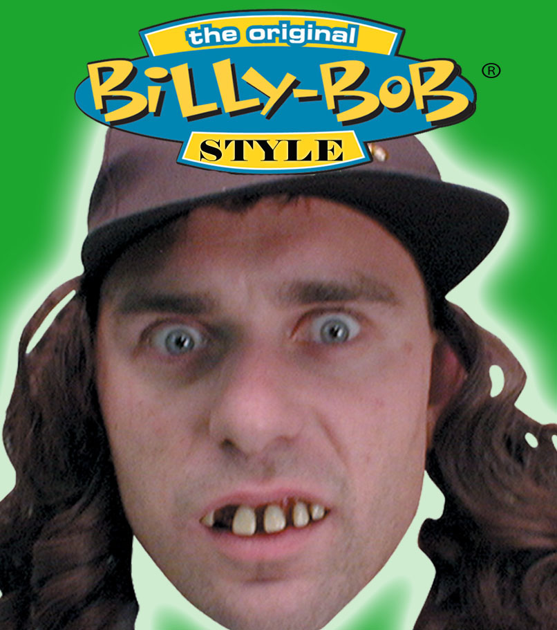 BILLY BOB--ORIGINAL BILLY BOB STYLE TEETH