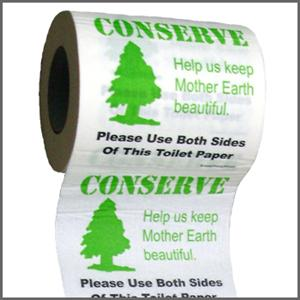 FUNNY TOILET PAPER--CONSERVE