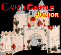 CARD CASTLE--JUNIOR