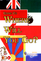 WHERE WILL YOU GO