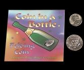 COIN IN BOTTLE--QUARTER