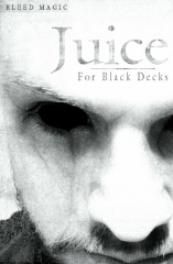 JUICE--FOR BLACK DECKS