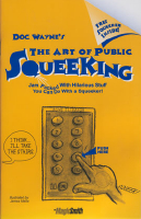 ART OF PUBLIC SQUEEKING