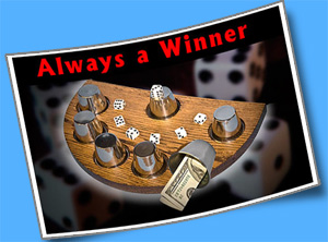 ALWAYS A WINNER W/DICE--OAK