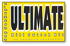 ULTIMATE BILL SWITCH KIT