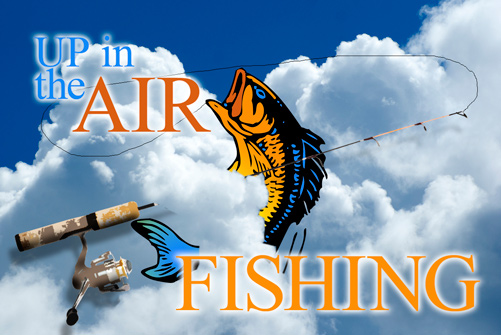 UP IN THE AIR FISHING POLE