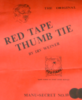 RED TAPE THUMB TIE