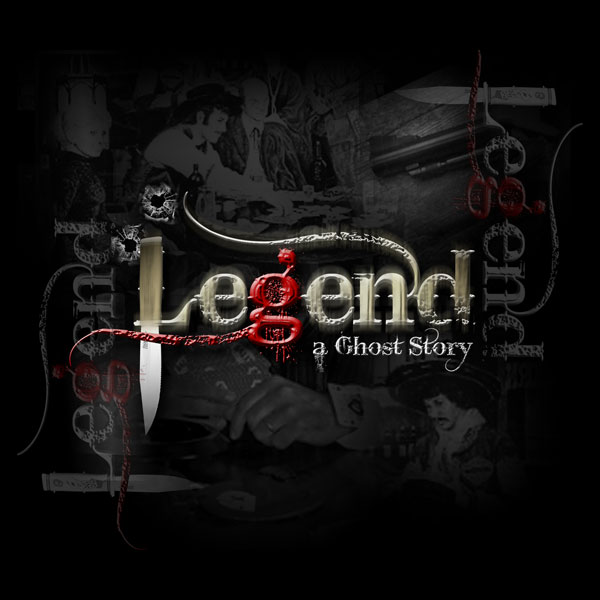 LEGEND--A GHOST STORY